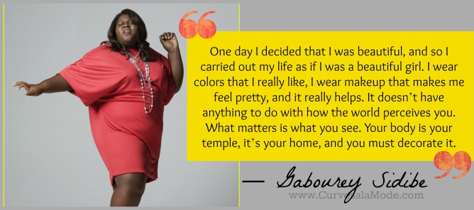 QUOTES THAT WILL INSPIRE YOU TO LOVE YOUR BODY/ Curves a la Mode : GABOUREY SIDIBE